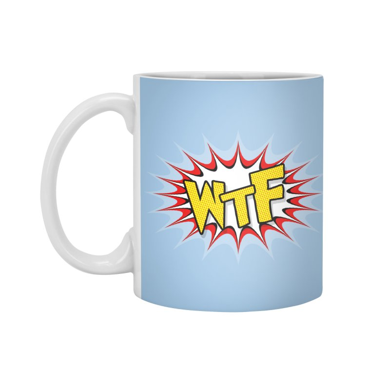 WTF (comic style) Accessories Mug by John Lucke Designs