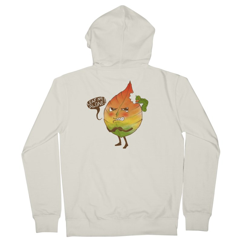 Leaf me alone! Women's Zip-Up Hoody by Luke Wisner
