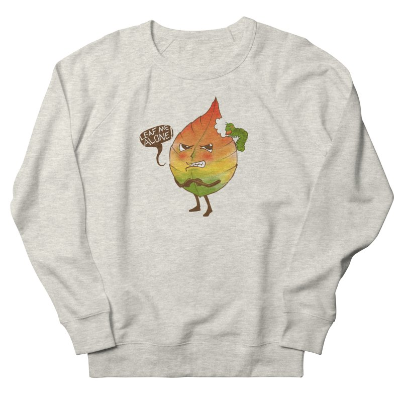 Leaf me alone! Men's Sweatshirt by Luke Wisner