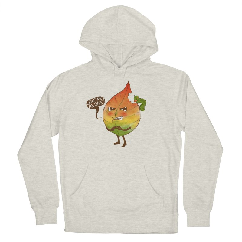 Leaf me alone! Men's Pullover Hoody by Luke Wisner