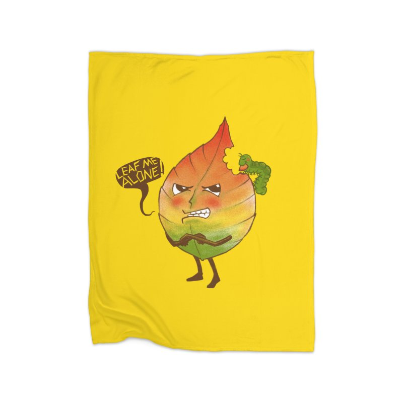 Leaf me alone! Home Fleece Blanket Blanket by Luke Wisner