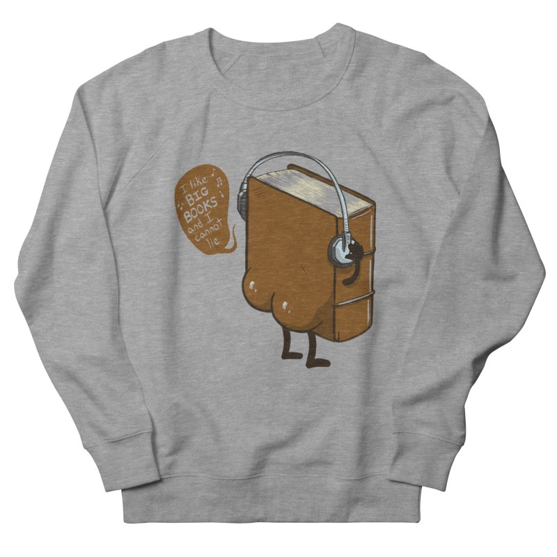 I like BIG BOOKS Men's French Terry Sweatshirt by Luke Wisner