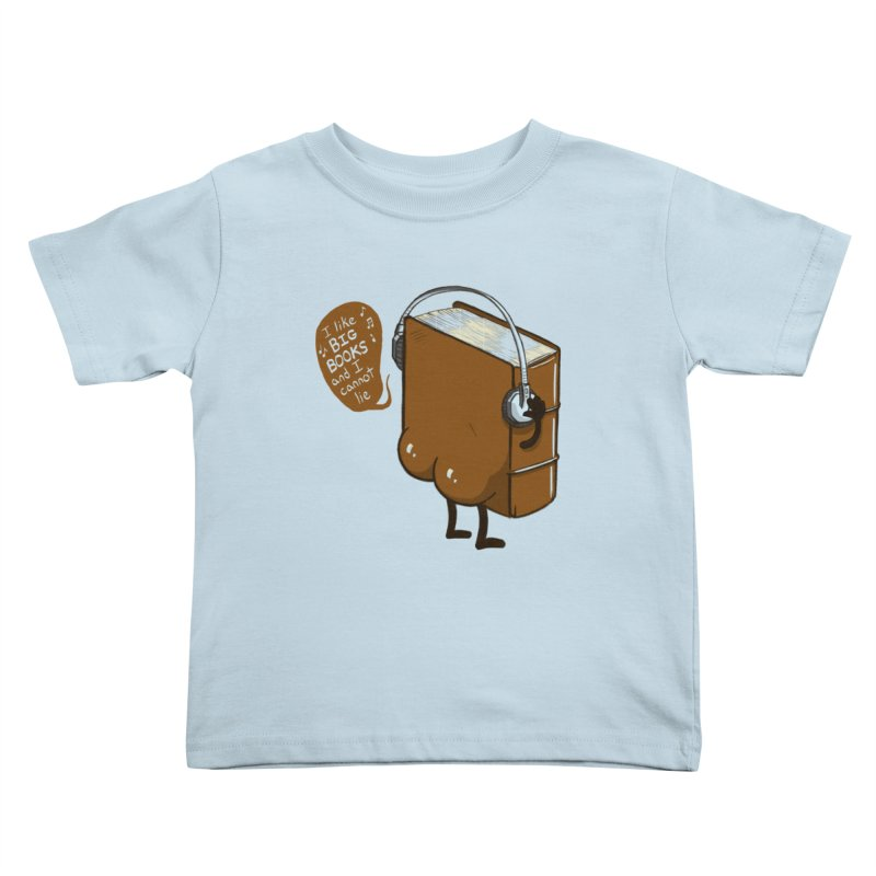 I like BIG BOOKS Kids Toddler T-Shirt by Luke Wisner