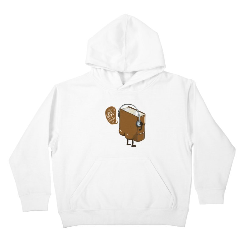 I like BIG BOOKS Kids Pullover Hoody by Luke Wisner