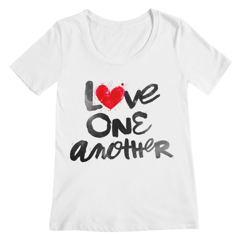 Love One Another Women's Regular Scoop Neck by Lumi