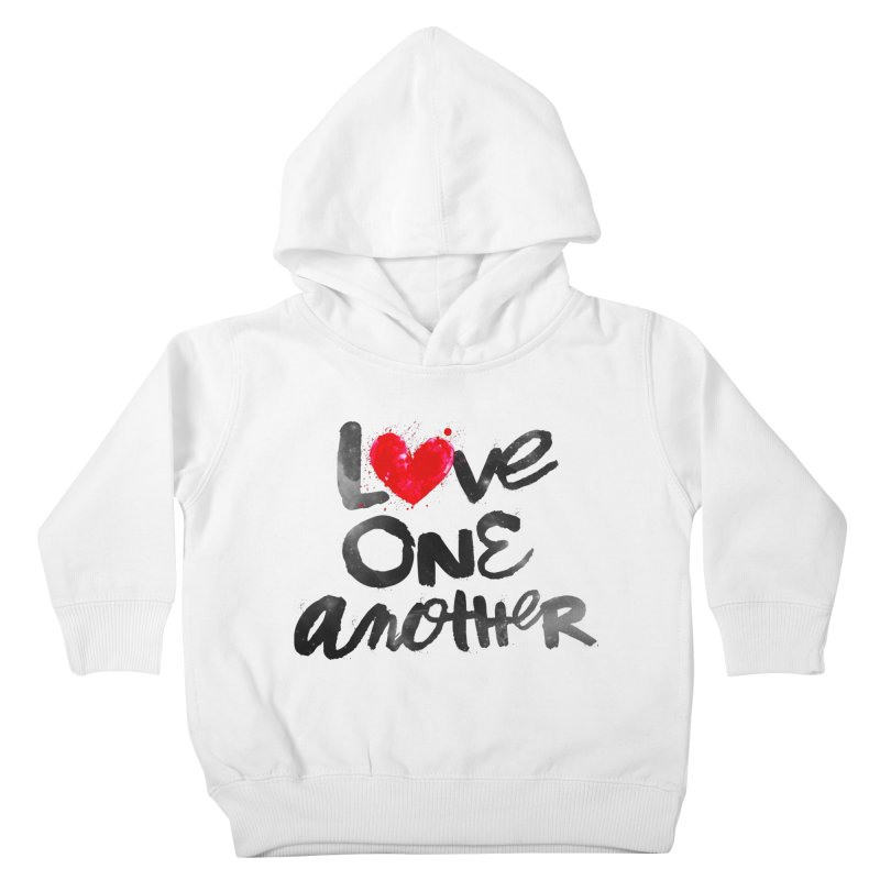 Love One Another Kids Toddler Pullover Hoody by Lumi