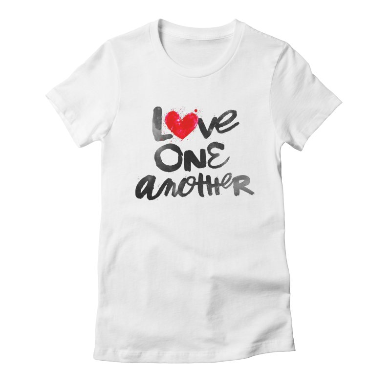 Love One Another Women's Fitted T-Shirt by Lumi