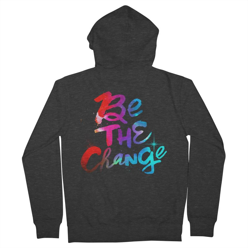 Be The Change Women's French Terry Zip-Up Hoody by Lumi