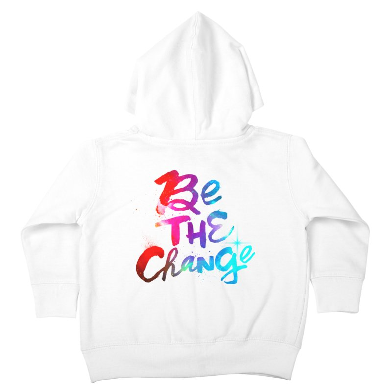 Be The Change Kids Toddler Zip-Up Hoody by Lumi