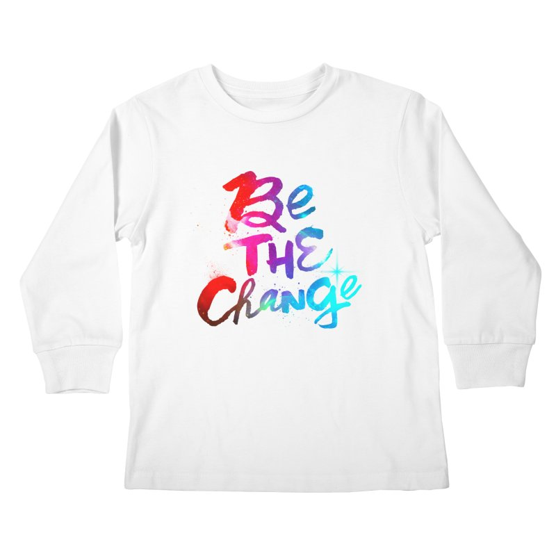 Be The Change Kids Longsleeve T-Shirt by Lumi