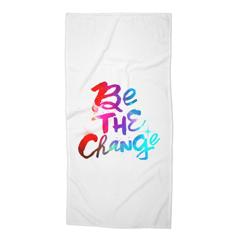 Be The Change Accessories Beach Towel by Lumi