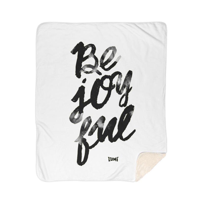 Be Joyful Home Sherpa Blanket Blanket by Lumi