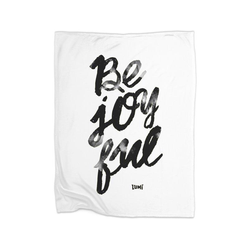 Be Joyful Home Fleece Blanket Blanket by Lumi