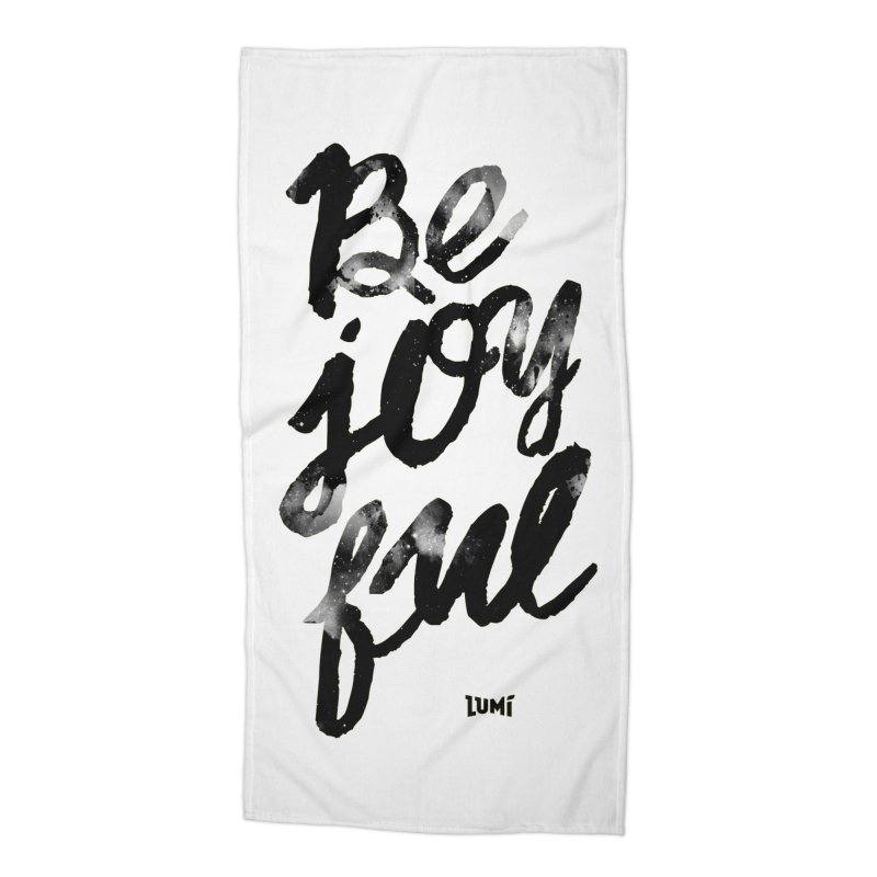 Be Joyful Accessories Beach Towel by Lumi