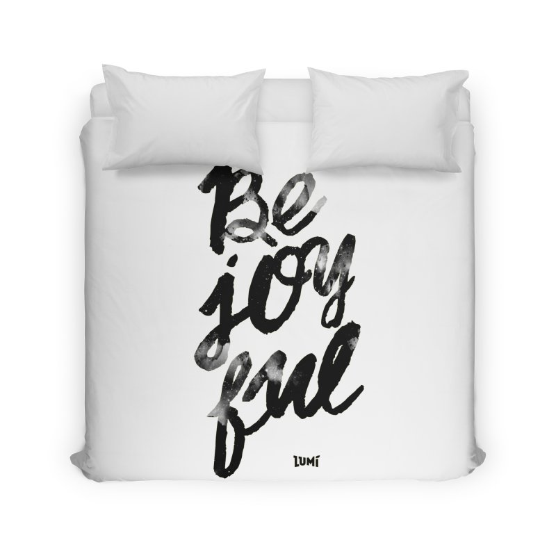 Be Joyful Home Duvet by Lumi