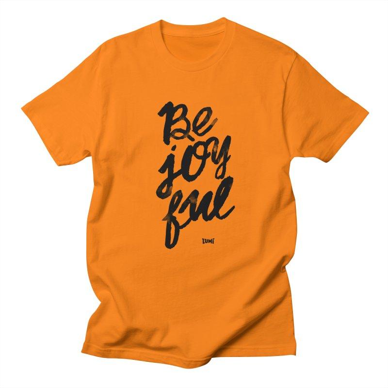 Be Joyful Men's Regular T-Shirt by Lumi