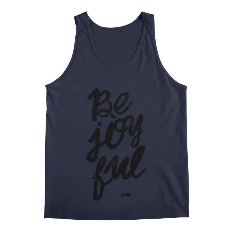 Be Joyful Men's Regular Tank by Lumi