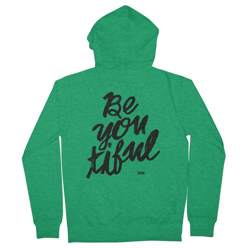 Be(You)Tiful Women's Zip-Up Hoody by Lumi