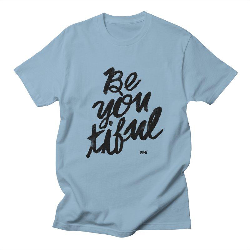 Be(You)Tiful Men's Regular T-Shirt by Lumi