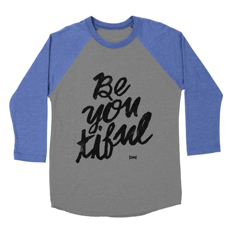 Be(You)Tiful Men's Baseball Triblend Longsleeve T-Shirt by Lumi