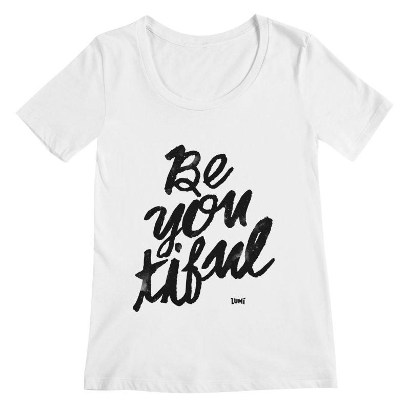 Be(You)Tiful Women's Regular Scoop Neck by Lumi