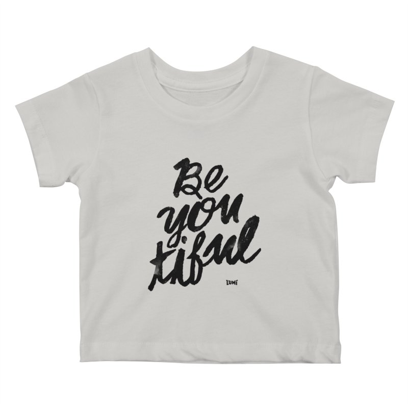 Be(You)Tiful   by Lumi
