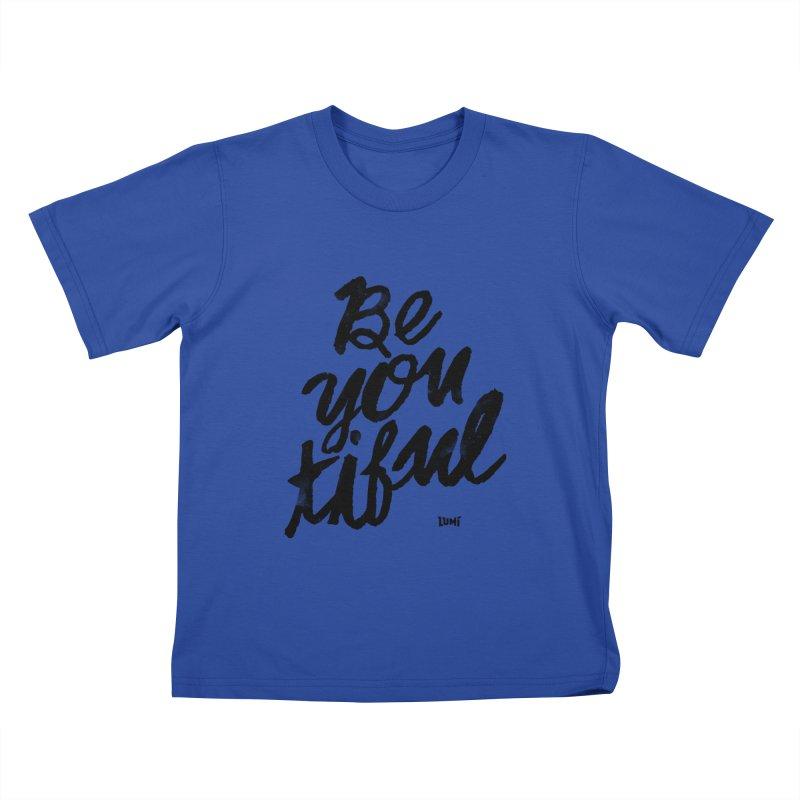 Be(You)Tiful Kids T-Shirt by Lumi