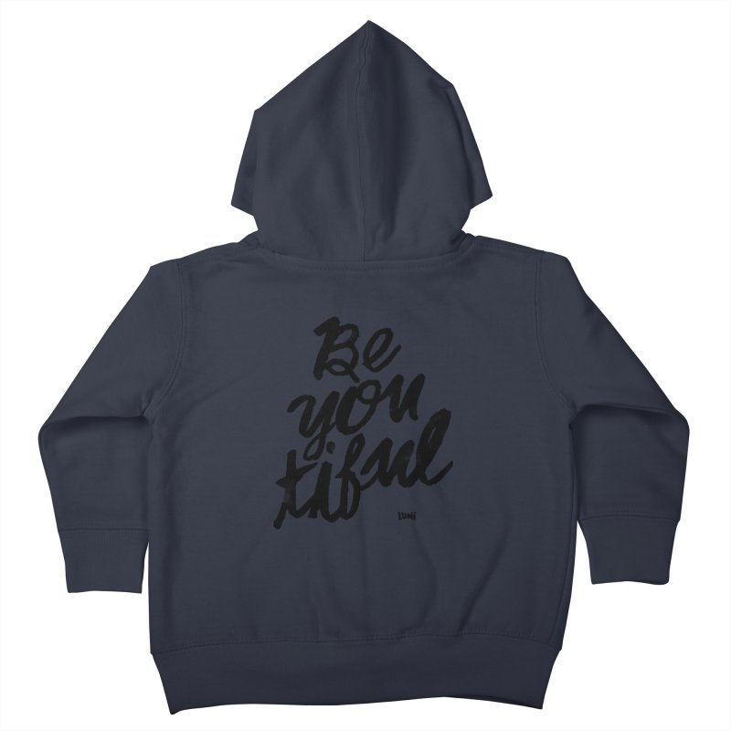 Be(You)Tiful Kids Toddler Zip-Up Hoody by Lumi