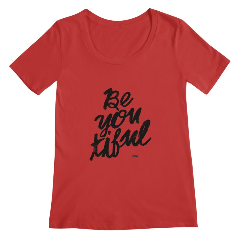 Be(You)Tiful Women's Regular Scoop Neck by Lumi