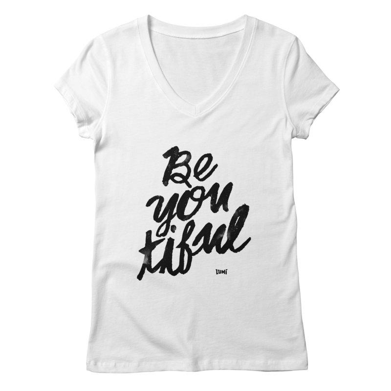 Be(You)Tiful Women's Regular V-Neck by Lumi