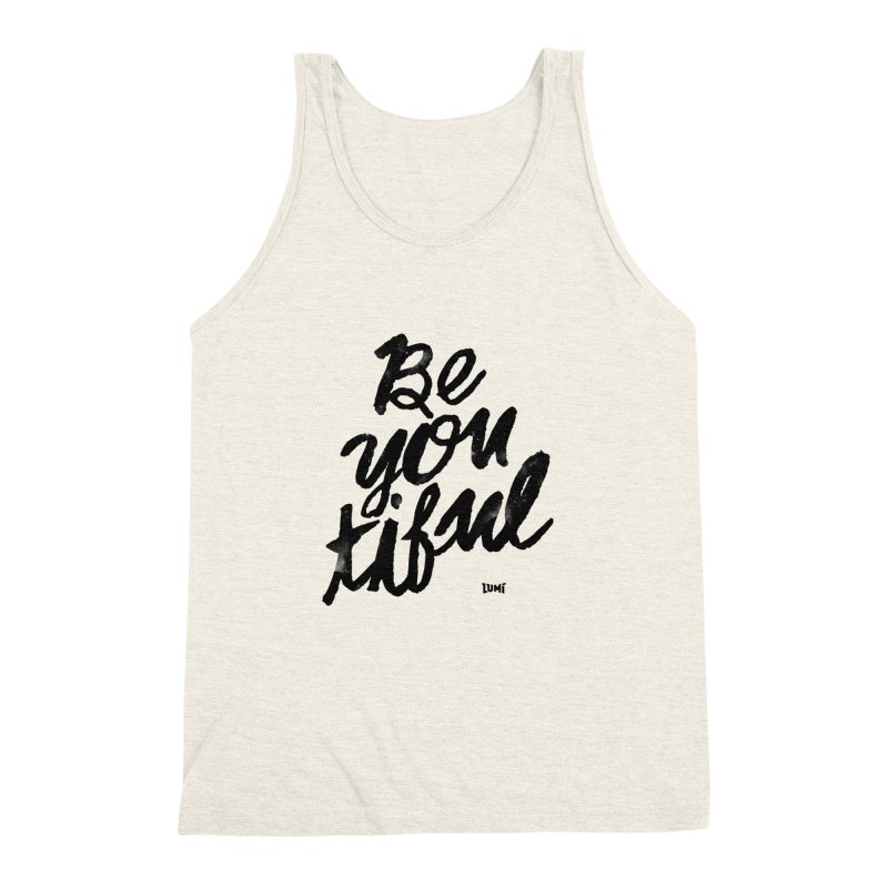 Be(You)Tiful Men's Triblend Tank by Lumi