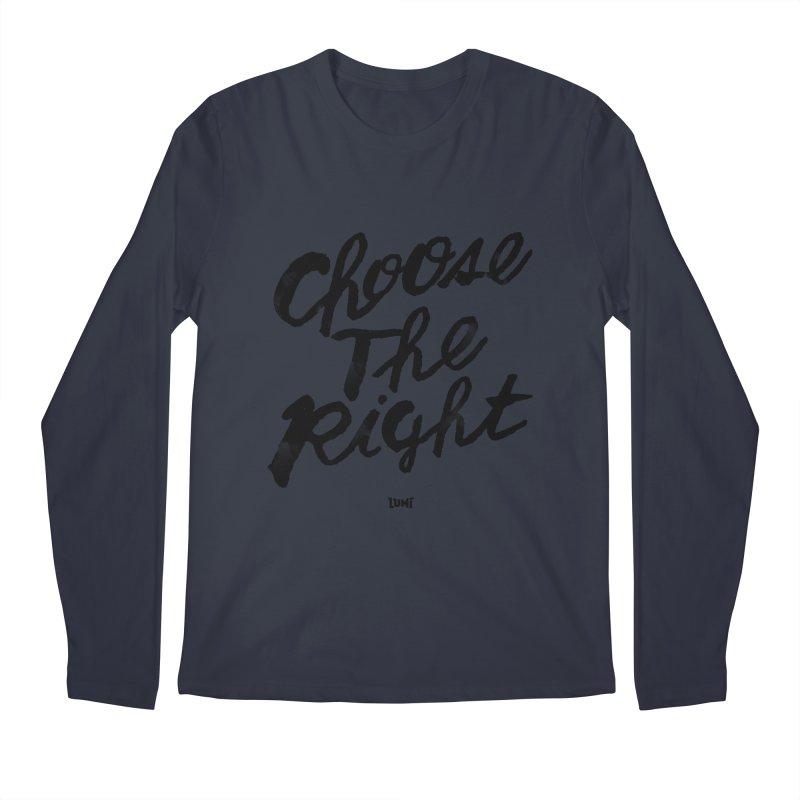 Choose The Right (CTR) Men's Longsleeve T-Shirt by Lumi