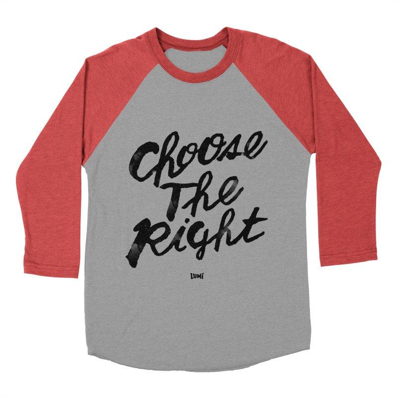 Choose The Right (CTR) Women's Baseball Triblend Longsleeve T-Shirt by Lumi