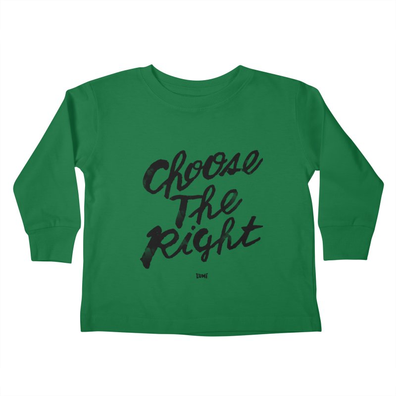 Choose The Right (CTR) Kids Toddler Longsleeve T-Shirt by Lumi