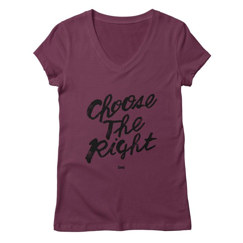 Choose The Right (CTR) Women's Regular V-Neck by Lumi