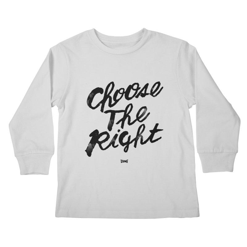 Choose The Right (CTR) Kids Longsleeve T-Shirt by Lumi