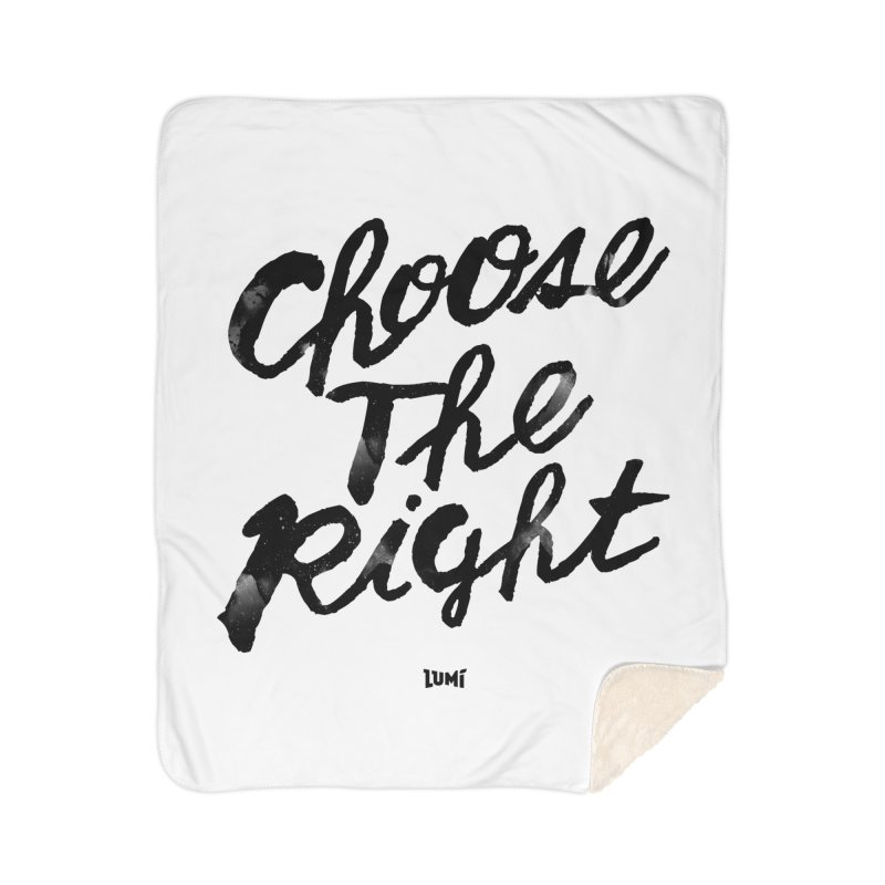 Choose The Right (CTR) Home Sherpa Blanket Blanket by Lumi