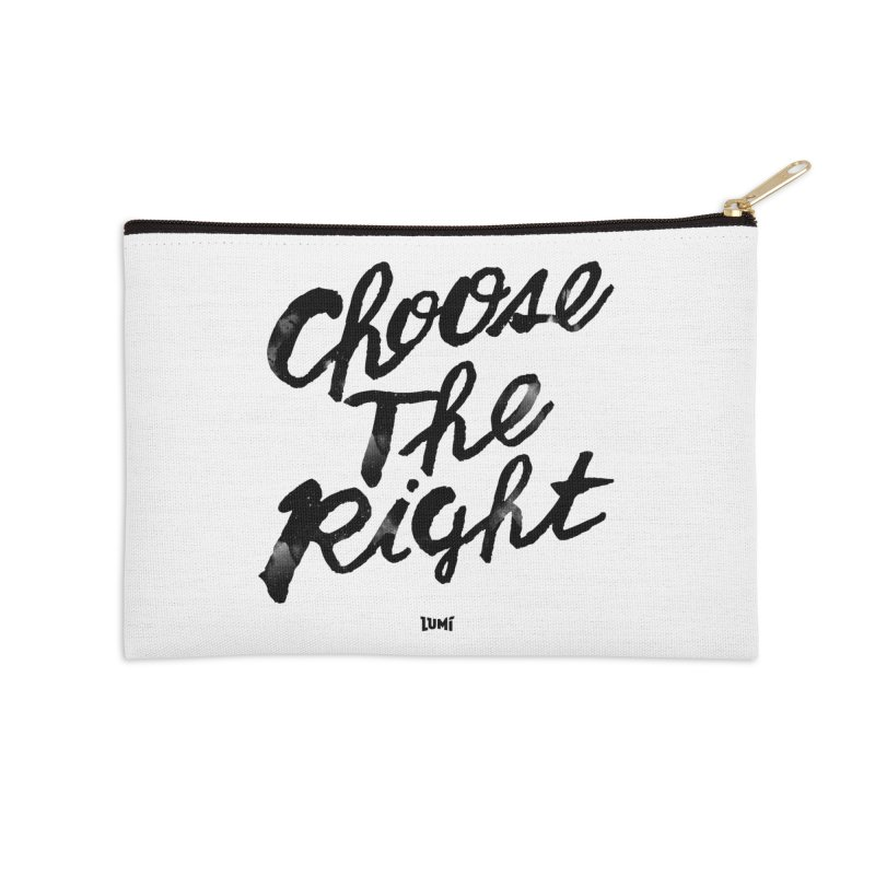 Choose The Right (CTR) Accessories Zip Pouch by Lumi