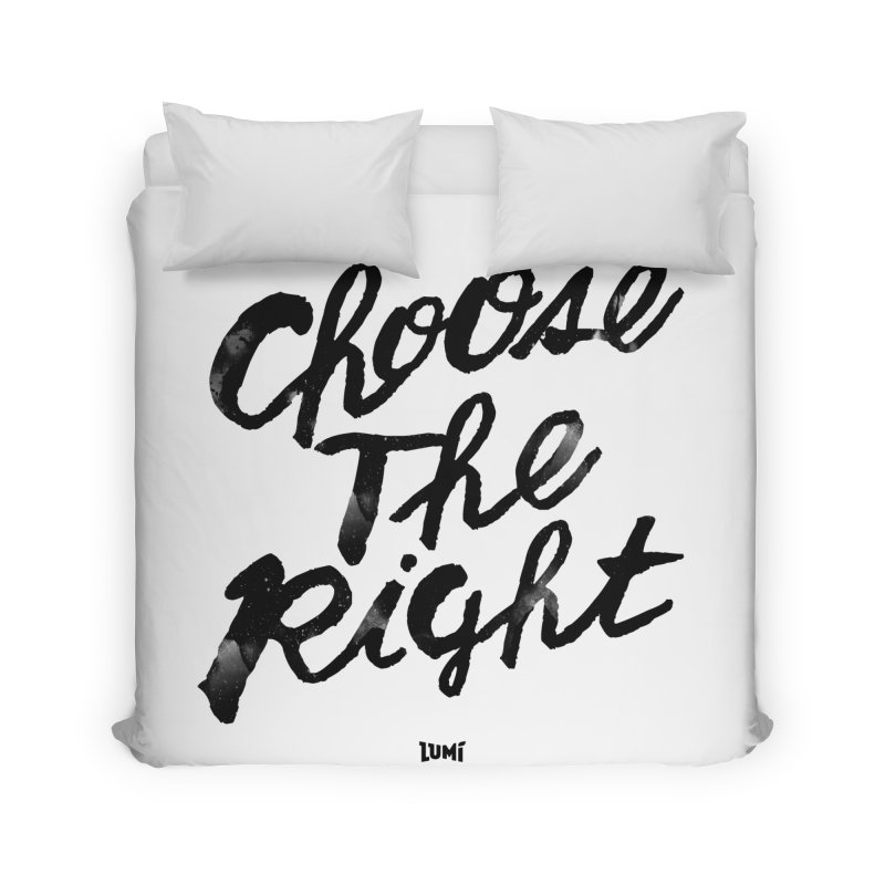 Choose The Right (CTR) Home Duvet by Lumi