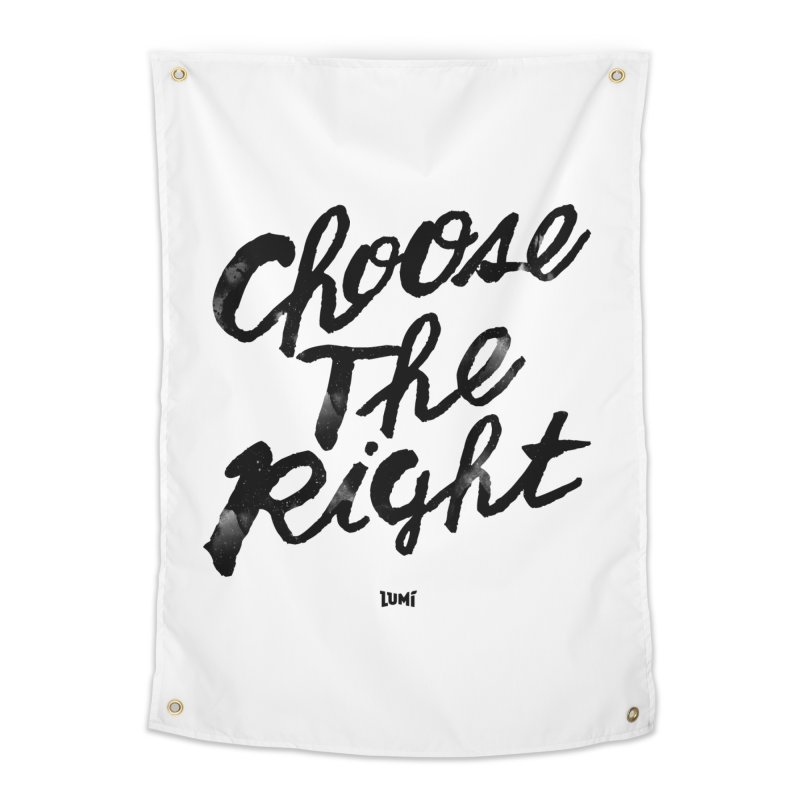 Choose The Right (CTR) Home Tapestry by Lumi