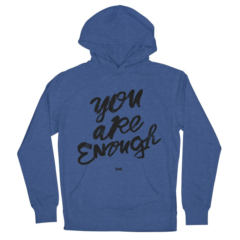 You Are Enough Men's Pullover Hoody by Lumi