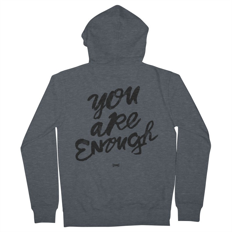 You Are Enough Men's Zip-Up Hoody by Lumi