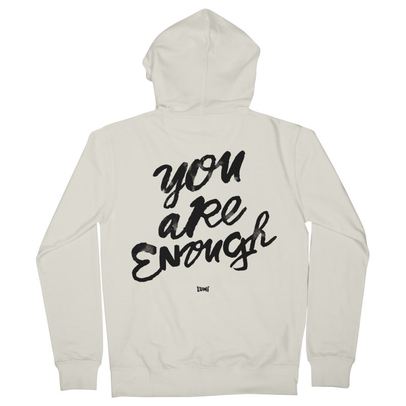 You Are Enough Men's French Terry Zip-Up Hoody by Lumi
