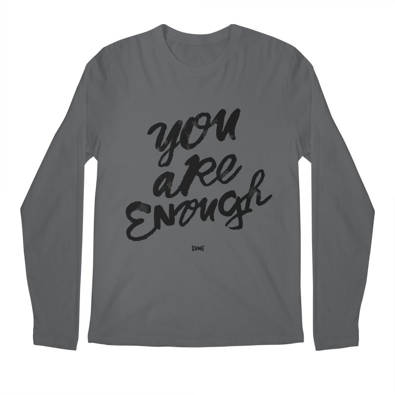 You Are Enough Men's Regular Longsleeve T-Shirt by Lumi