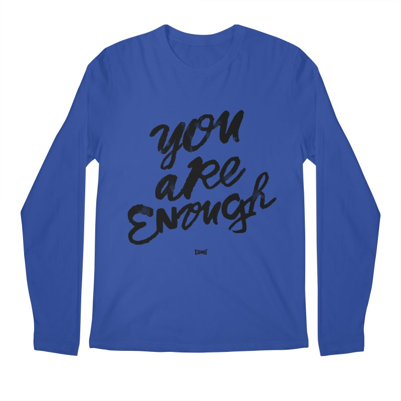 You Are Enough Men's Longsleeve T-Shirt by Lumi