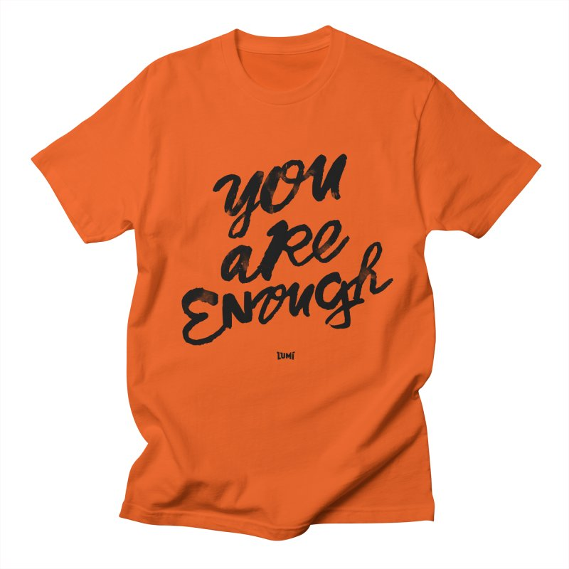 You Are Enough Men's Regular T-Shirt by Lumi