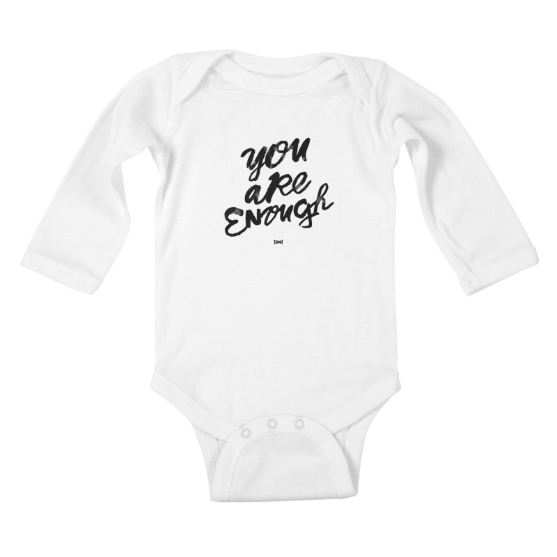 You Are Enough Kids Baby Longsleeve Bodysuit by Lumi