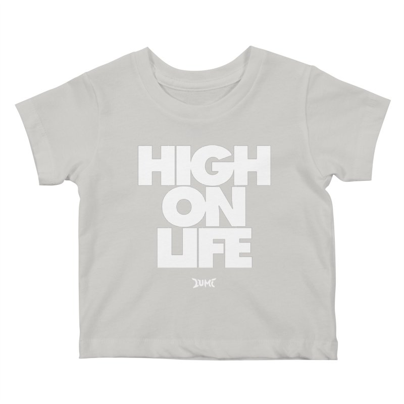 High On Life Kids Baby T-Shirt by Lumi