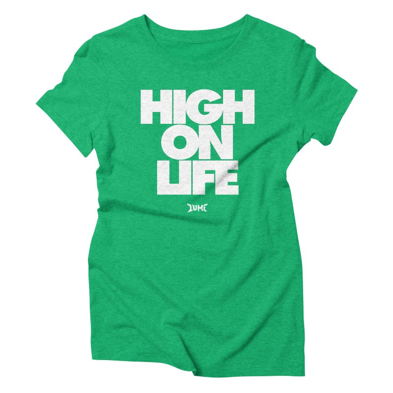 High On Life Women's Triblend T-Shirt by Lumi