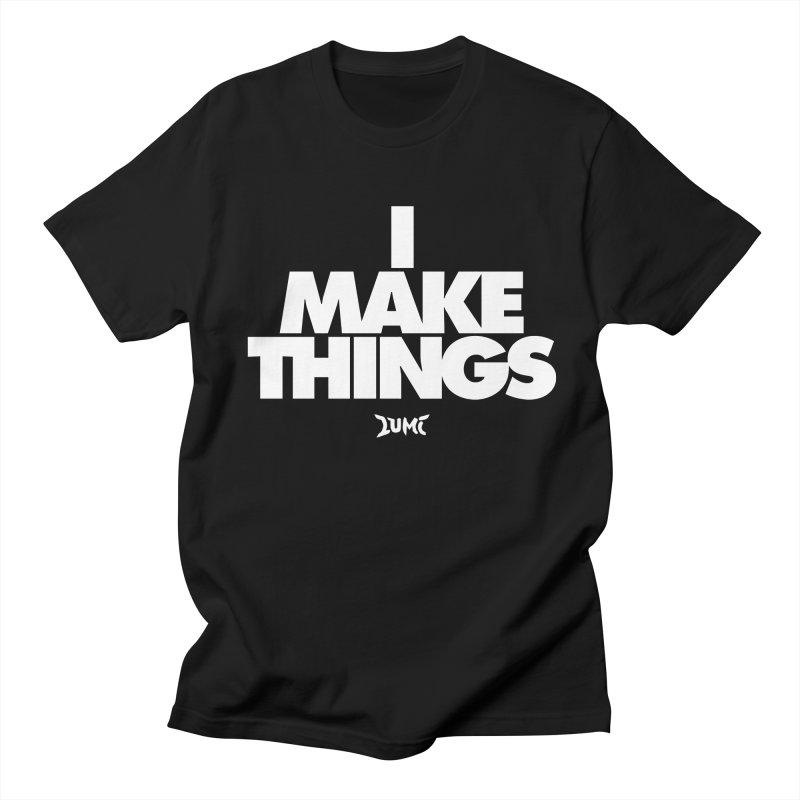 I Make Things Men's T-Shirt by Lumi